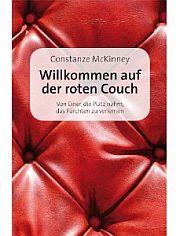 Willkommen auf der roten Couch. Von Einer, die Platz nahm, das Fürchten zu verlernen.